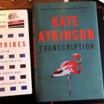 Two books: Neurotribes by Steve Silberman, and Transciption by Kate Atkinson.