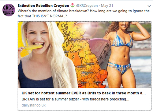 Image from Daily Star website with headline 'UK set for hottest summer EVER as Brits bask...'. Twitter comment from Extinction Rebellion: 'How long are we going to ignore the fact that THIS ISN'T NORMAL?'