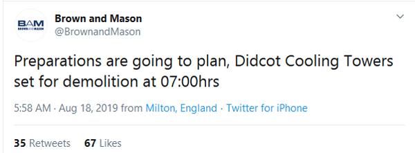 "Tweet from Brown and Mason: ""Preparations are going to plan, Didcot Cooling Towers set for demolition at 07:00hrs."""